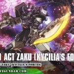 HG 1/144 ACT ZAKU (KYCILIA'S FORCES)